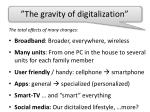 the gravity of digitalization