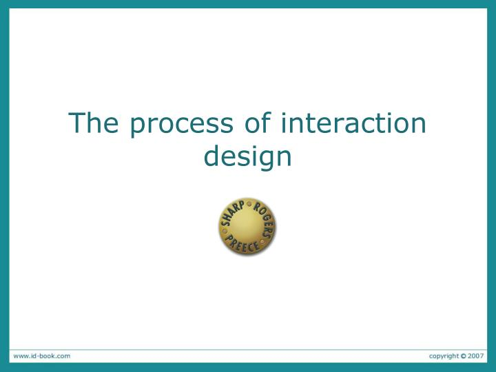the process of interaction design n.