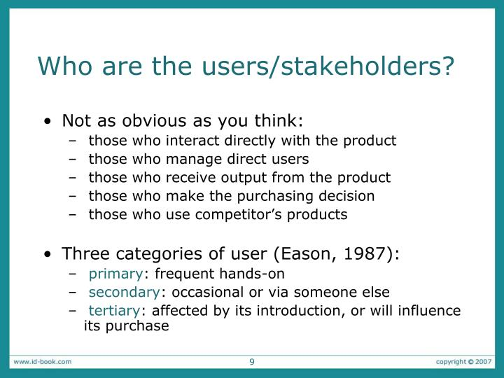 Who are the users/stakeholders?