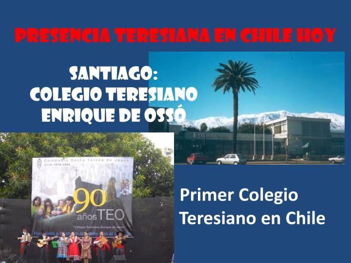 Presencia teresiana en chile hoy