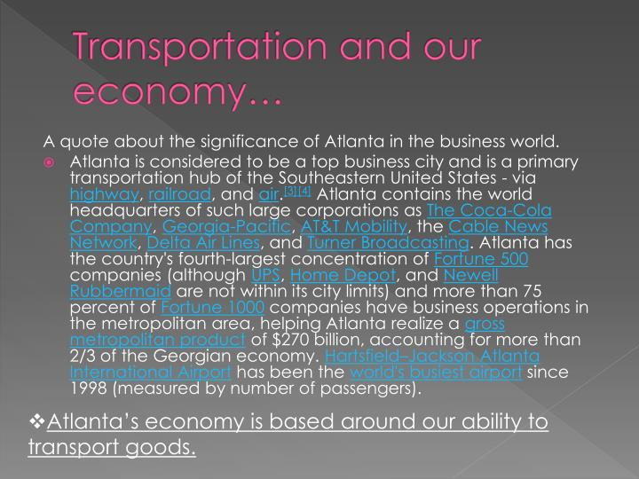 Transportation and our economy…