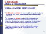 1 introducci n qu es la virtualizaci n