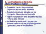2 la virtualizaci n a d a de hoy es la virtualizaci n fiable