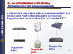 2 la virtualizaci n a d a de hoy virtualizaci n del almacenamiento