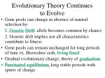 evolutionary theory continues to evolve
