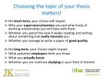choosing the topic of your thesis matters