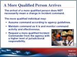 a more qualified person arrives