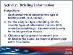 activity briefing information