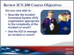 review ics 200 course objectives