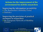 actions for the improvement of the environment for mobile researchers2