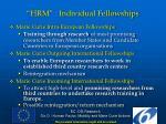 hrm individual fellowships