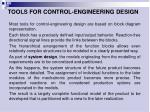 t ools for control engineering design