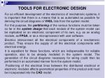 t ools for electronic design1