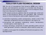t ools for fluid technical design