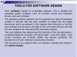 t ools for software design