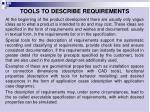 t ools to describe requirements