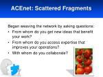 acenet scattered fragments