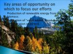 key areas of opportunity on which to focus our efforts