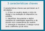 3 caracter sticas chaves