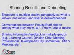 sharing results and debriefing