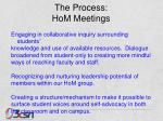 the process hom meetings