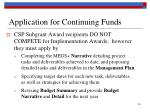application for continuing funds