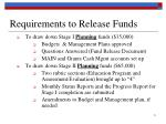 requirements to release funds