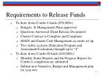 requirements to release funds1