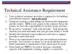 technical assistance requirement