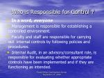 who is responsible for control1