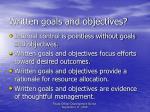 written goals and objectives
