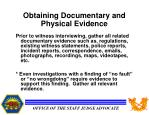 obtaining documentary and physical evidence