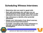 scheduling witness interviews