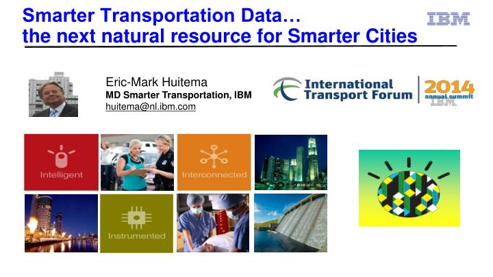 smarter transportation data the next natural resource for smarter cities n.