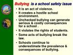 bullying is a school safety issue