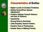 characteristics of bullies