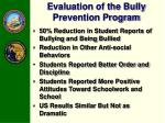 evaluation of the bully prevention program