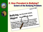 ii how prevalent is bullying extent of the bullying problem