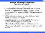 foreign exchange regulation fera and fema