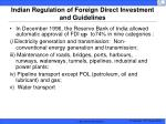 indian regulation of foreign direct investment and guidelines