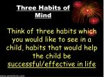 three habits of mind