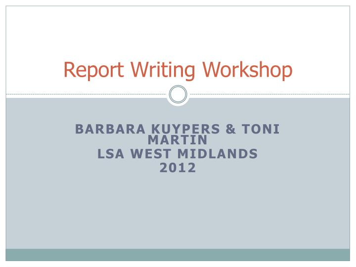 report writing workshop n.