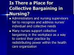 is there a place for collective bargaining in nursing