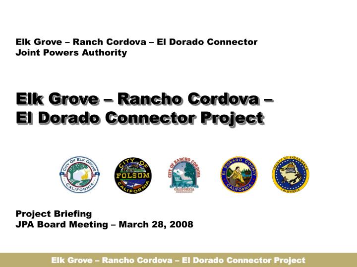elk grove rancho cordova el dorado connector project n.
