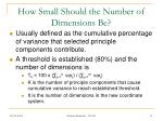 how small should the number of dimensions be