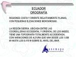ecuador orograf a