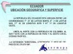 ecuador ubicaci n geogr fica y superficie