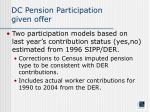 dc pension participation given offer