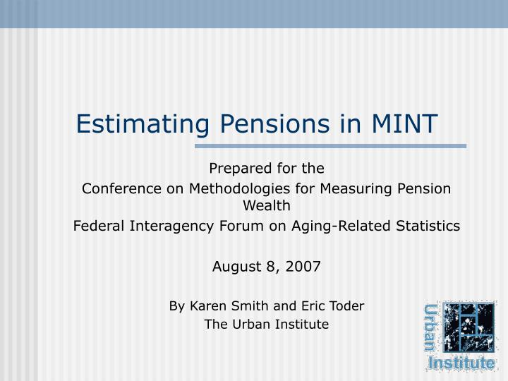 estimating pensions in mint n.