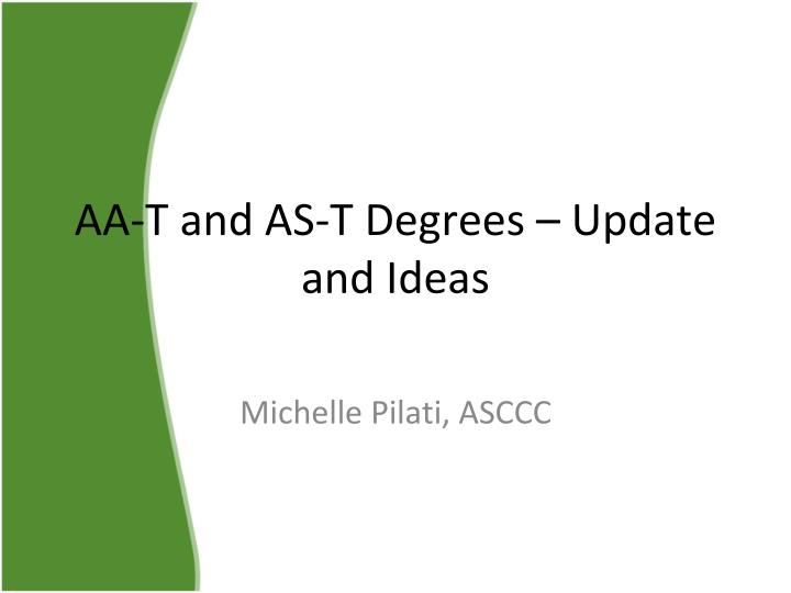 aa t and as t degrees update and ideas n.